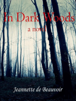 In Dark Woods