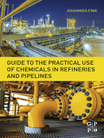 Guide to the Practical Use of Chemicals in Refineries and Pipelines
