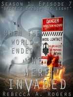 Secrets Brought to Light (When the World Ended and We Were Invaded