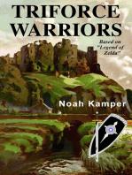 """Triforce Warriors (based on """"Legend of Zelda"""")"""