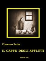 Il caffe' degli afflitti