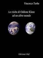La visita di Oddone Klaus ad un altro mondo