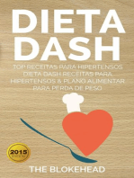 Dieta Dash - Top Receitas Para Hipertensos (Dieta Dash Receitas para Hipertensos &Plano Alimentar para Perda de Peso)