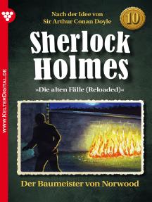 Sherlock Holmes 10 – Kriminalroman: Der Baummeister von Norwood