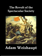 The Revolt of the Spectacular Society