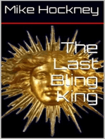The Last Bling King