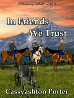 In Friends We Trust