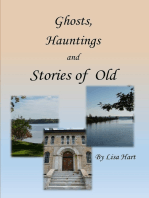 Ghosts, Hauntings and Stories of Old