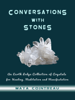 Conversations with Stones