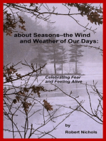 About Seasons--The Wind and Weather of Our Days