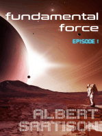 Fundamental Force Episode One