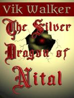The Silver Dragon of Nital