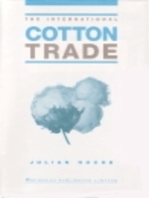 The International Cotton Trade