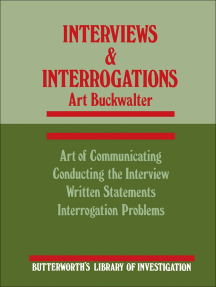 Interviews and Interrogations: Butterworth's Library of Investigation