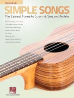 Simple Songs for Ukulele: The Easiest Tunes to Strum & Sing on Ukulele