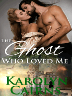 The Ghost Who Loved Me