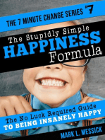 The Stupidly Simple Happiness Formula