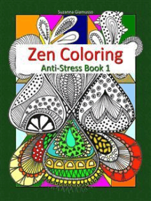 Zen Coloring: Anti-Stress Book 1
