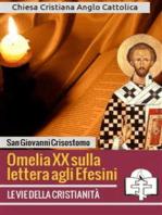 Omelia XX sulla lettera agli Efesini
