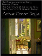The Disappearance of Lady Frances Carfax, The Adventure of the Devil's Foot, The Adventure of Wisteria Lodge