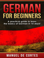 German For Beginners: A Practical Guide to Learn the Basics of German in 10 Days!: Language Series