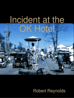 Incident At the Ok Hotel