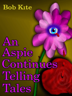 An Aspie Continues Telling Tales