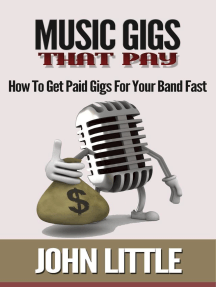 Music Gigs That Pay: How To Get Paid Gigs For Your Band Fast