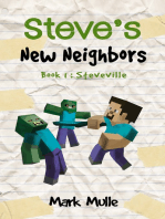 Steve's New Neighbors, Book 1