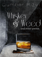 Whiskey & Weed