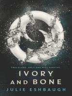Ivory and Bone