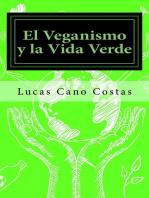 El Veganismo y la Vida Verde