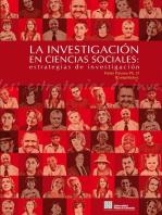 La Investigación en Ciencias Sociales: Estrategias de Investigación