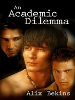 An Academic Dilemma