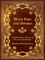 With Fire and Sword - An Historical Novel of Poland and Russia