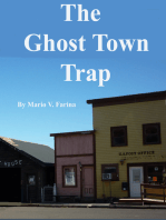 The Ghost Town Trap