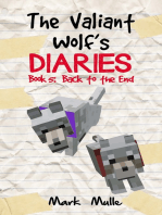 The Valiant Wolf's Diaries, Book 5