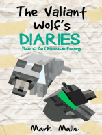 The Valiant Wolf's Diaries, Book 6