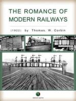 The Romance of Modern Railways