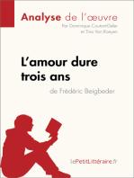 L'amour dure trois ans de Frédéric Beigbeder (Analyse de l'oeuvre)