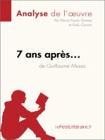 7 ans après... de Guillaume Musso (Analyse de l'oeuvre)