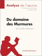 Du domaine des Murmures de Carole Martinez (Analyse de l'œuvre)