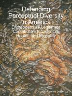 Defending Perceptual Diversity in America