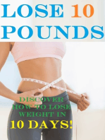 Lose 10 Pounds - Discover How to Lose Weight In 10 Days!