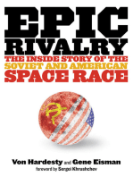 Epic Rivalry: Inside the Soviet and American Space Race