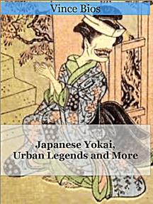 Japanese Yokai, Urban Legends and More