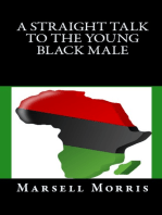 A Straight Talk To The Young Black Male