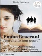 """Emma Braccani """"Perché io non posso"""""""