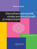 Dezvoltare personală, vindecare emoțională și maturizare. 12 povestiri terapeutice