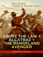 ABOVE THE LAW + ALCATRAZ + THE RANGELAND AVENGER (Wild West Trilogy)